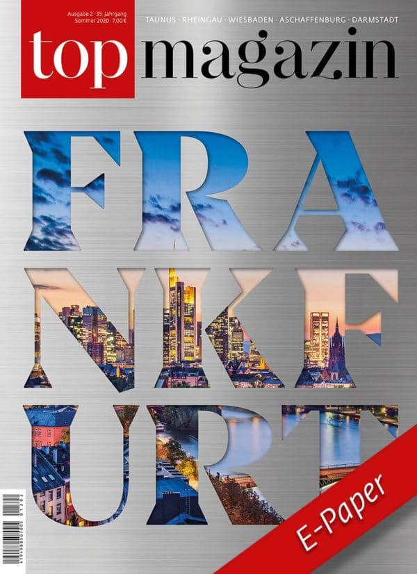 Top Magazin Frankfurt Ausgabe Sommer 2020 epaper