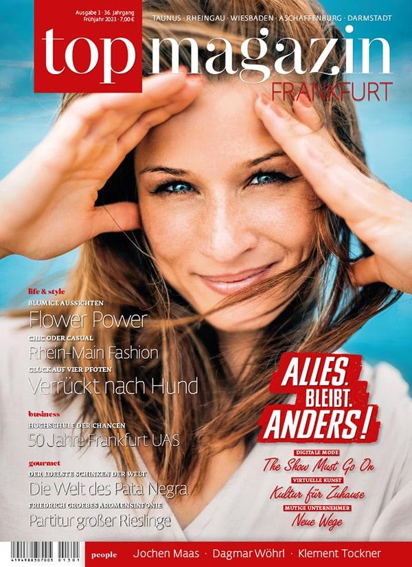 Top Magazin Frankfurt Ausgabe Frühjahr 2021