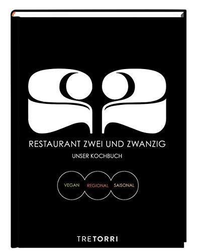 Restaurant Zwei und Zwanzig: VEGAN, REGIONAL, SAISONAL