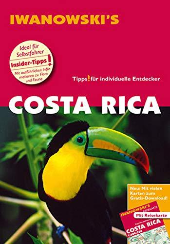 Costa Rica - Reiseführer von Iwanowski: Individualreiseführer mit Extra-Reisekarte und Karten-Download