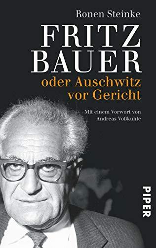 Bestseller: 'Fritz Bauer: oder Auschwitz vor Gericht'