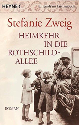 Heimkehr in die Rothschildallee: Roman (Die Rothschildsaga, Band 3)