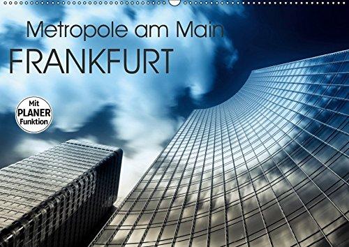 Frankfurt Metropole am Main (Wandkalender 2019 DIN A2 quer): Frankfurt am Main No Limits fotografiert von Markus Pavlowsky (Geburtstagskalender, 14 Seiten ) (CALVENDO Orte)
